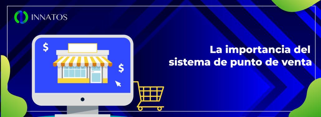Innatos La importancia del sistema de punto de venta