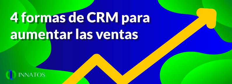 blucactus - 4 formas de CRM para aumentar las ventas - flecha subiendo