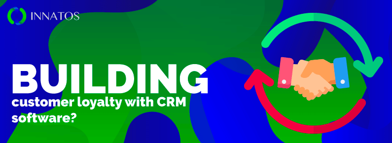 nnatos - Building Customer Loyalty with CRM Software - Cover