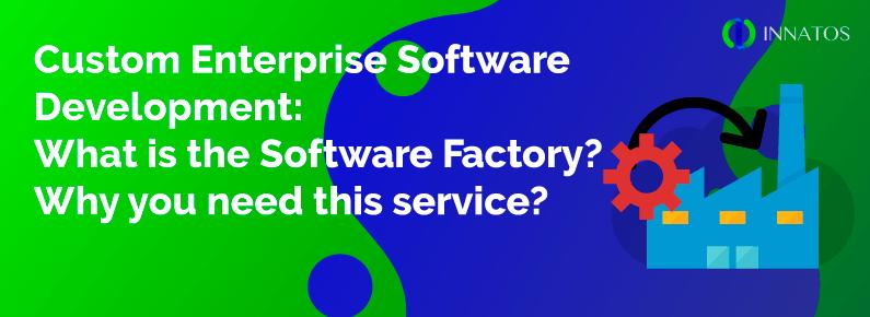 Innatos - Custom enterprise software development: whats is the software factory? - Cover