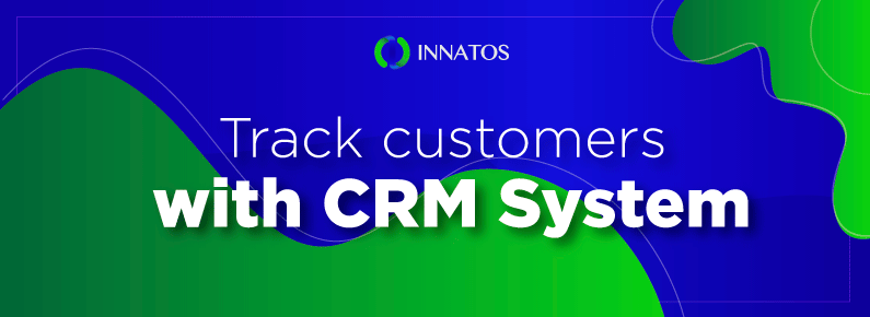 Innatos - Track customers with CRM System - title