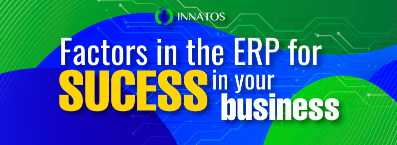 Innatos - Factors in the ERP for success in your business - titulo