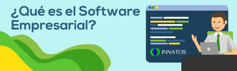 Innatos - ¿Qué es el Software Empresarial? - titulo