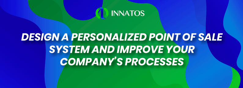 Innatos - Design a personalized point of sale system - title