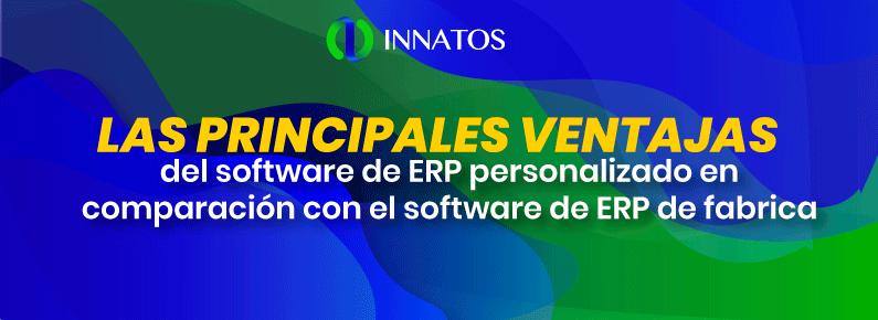 Innatos - principales ventajas del software de ERP personalizado - titulo