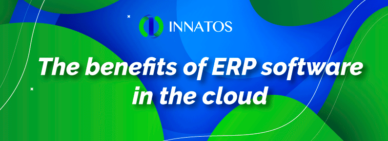 Innatos - The benefits of ERP software in the cloud - title