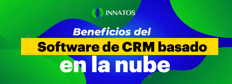 BluCactus -Beneficios del software de CRM - titulo
