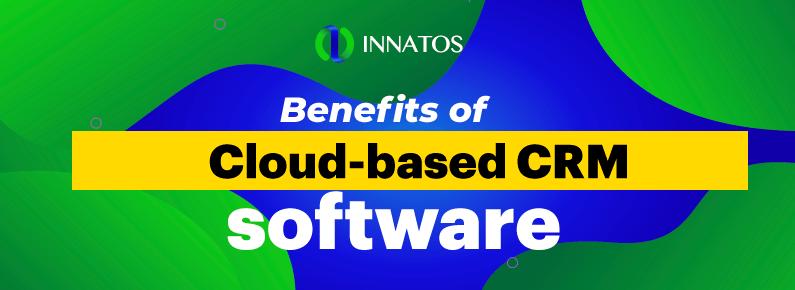 Innatos - Benefits of cloud-based CRM - title