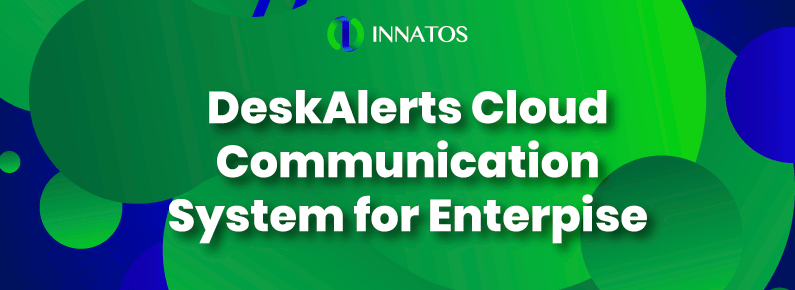 Innatos - DeskAlerts Cloud Communication System for Enterprise - title