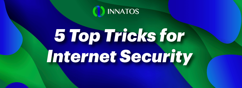 Innatos - 5 Top Tricks for Internet Security- title