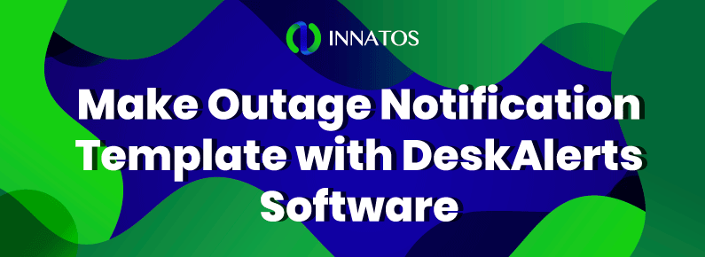 Innatos - Make Outage Notification Template - title