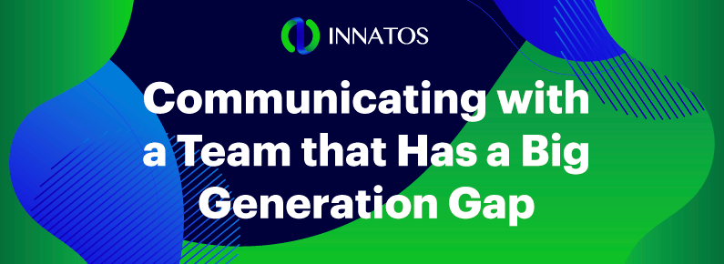 Innatos - Communicating with a Team that Has a Big Generation Gap - title