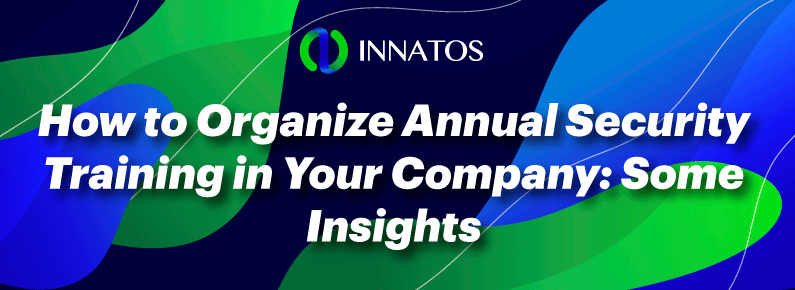 Innatos . How to Organize Annual Security Training in Your Company: Some Insights - title