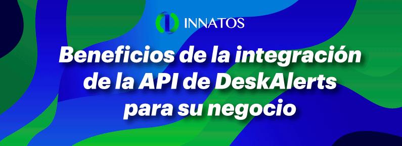Innatos - API de DeskAlerts para su negocio - titulo