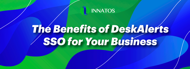 Innatos - The Benefits of DeskAlerts SSO for Your Business - titulo