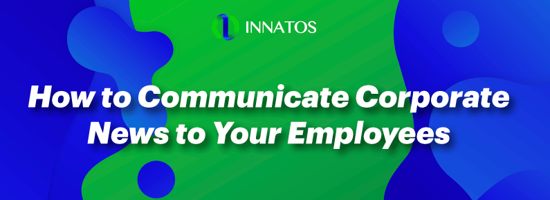 Innatos - How to Communicate Corporate News to Your Employees? - title