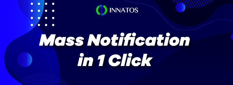 Innatos - Mass Notification in 1 Click - titulo