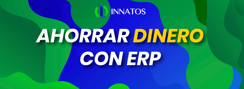 Innatos -Ahorrar dinero con ERP - title