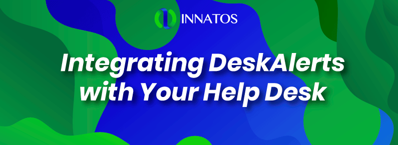 Innatos - Integrating DeskAlerts with Your Help Desk - title