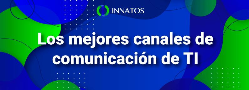 Innatos - canales de comunicación de TI - titulo