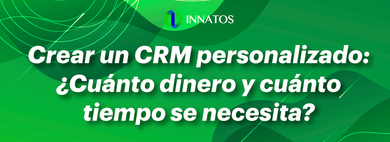 Innatos - Crear un CRM personalizado - banner