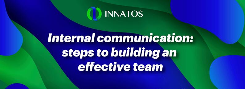 Innatos - Internal communication: steps to building an effective team - banner