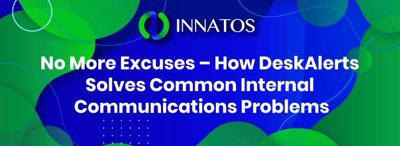 innatos - DeskAlerts Solves Common Internal Communications - innatos
