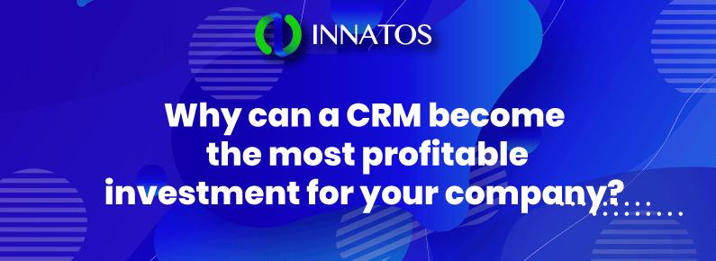 Innatos - CRM become the most profitable investment - banner
