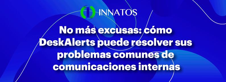 Innatos - DeskAlerts resuelve sus problemas - banner