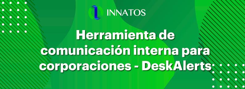 Herramienta de comunicación interna para corporaciones - DeskAlerts