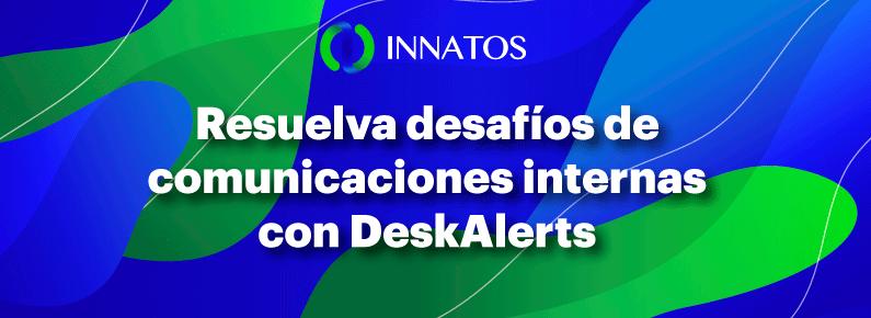 Innatos - comunicaciones internas con DeskAlerts