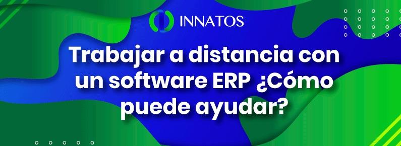 INNATOS-Trabajar-a-distancia-con-un-software-ERP-