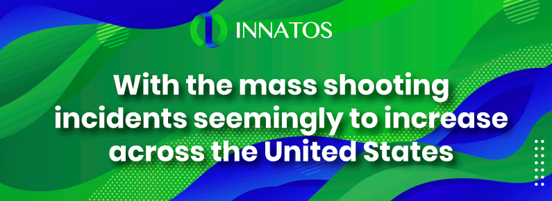 Innatos-With-the-mass-shooting-incidents-seemingly-to-increase-across-the-United-States-title.